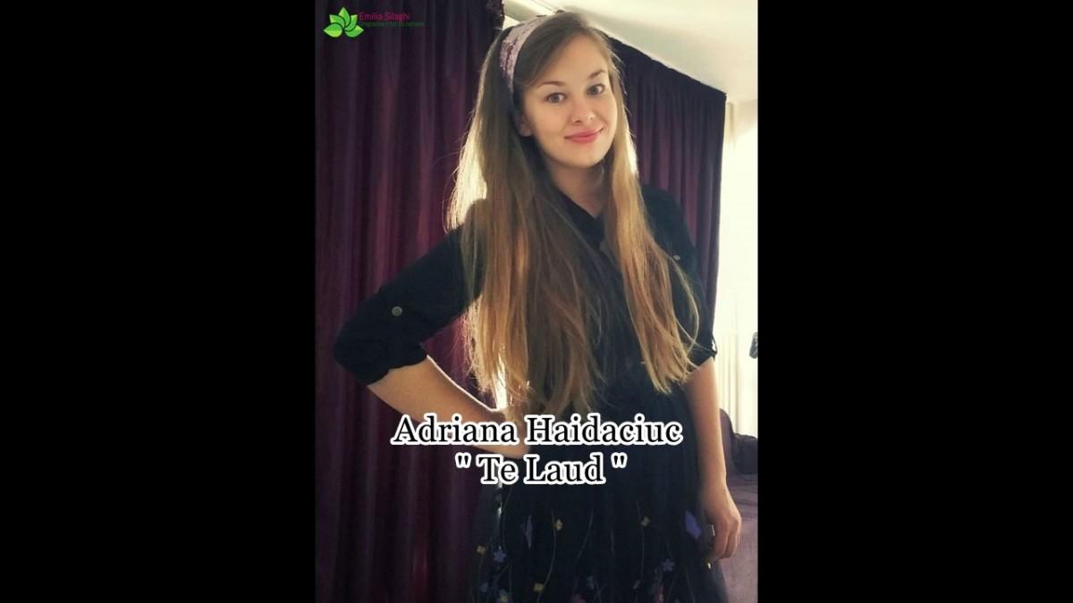 """Adriana Haidaciuc """"Te Laud """" NOU 2019 [Official audio]"""