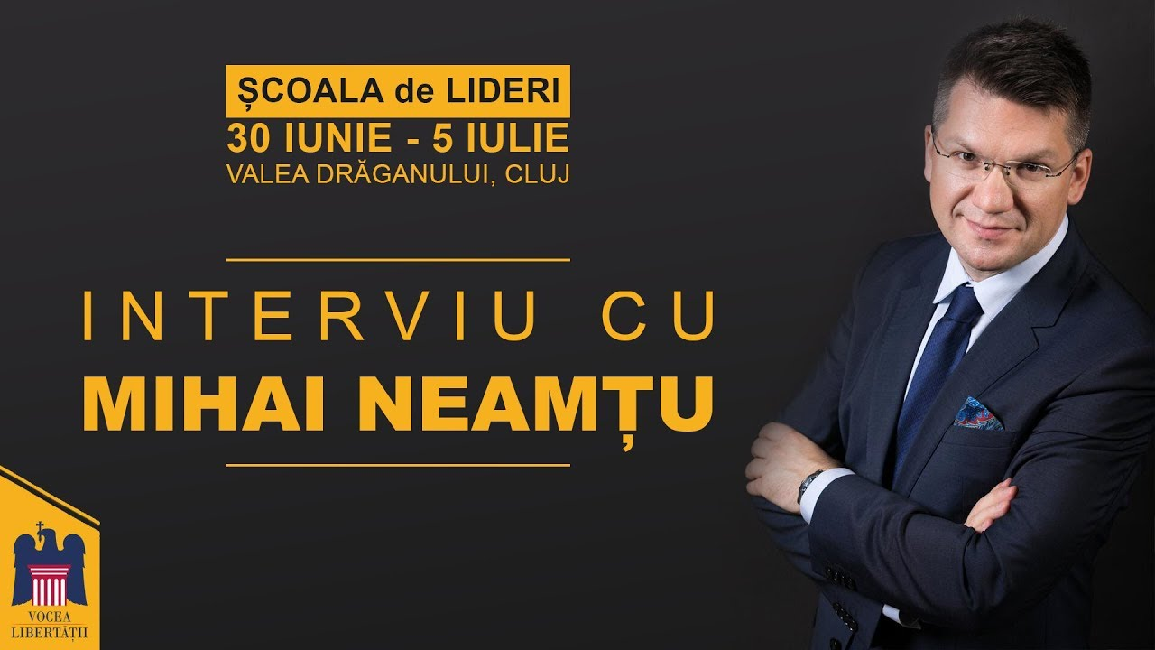 Interviu – Mihai Neamțu – De ce m-am întors în România? Pariul libertății