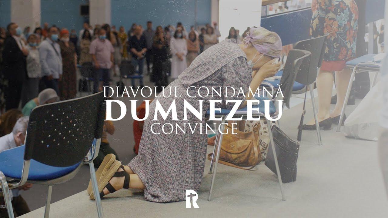 DIAVOLUL CONDAMNĂ, DUMNEZEU CONVINGE