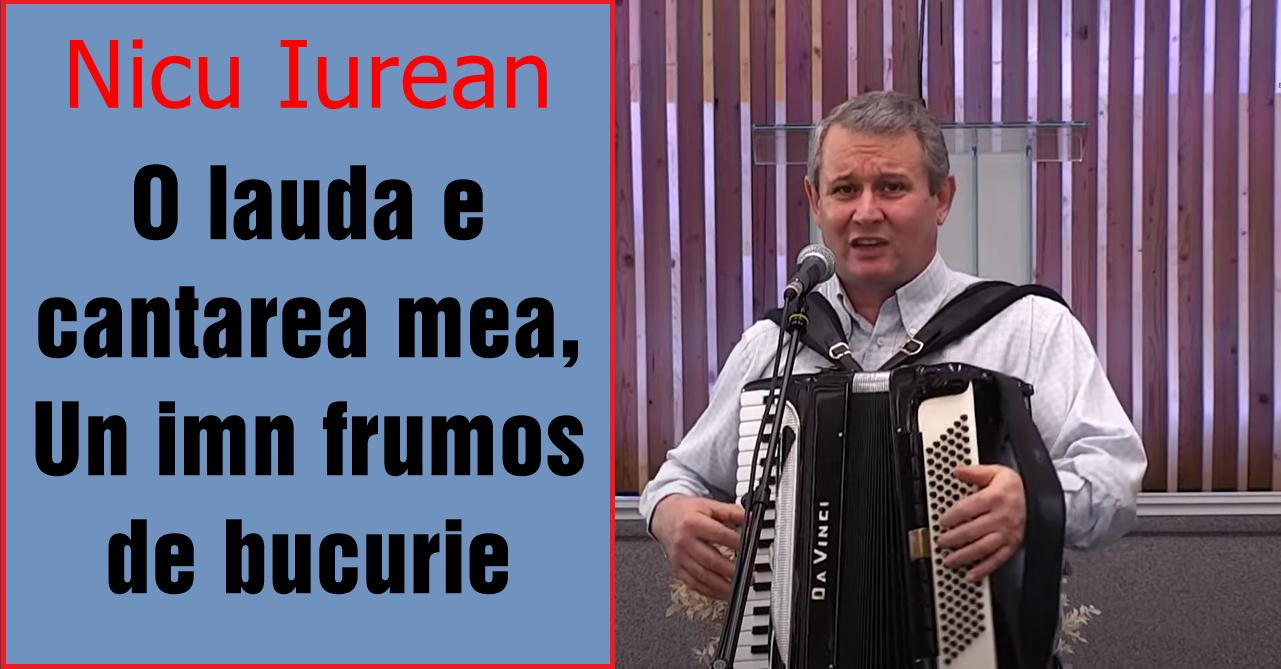 Nicu Iurean: O lauda e cantarea mea, Un imn frumos de bucurie